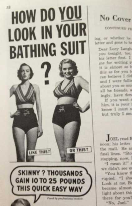 Gain 10 pounds to wear a swim suit?! Unheard of in this society!